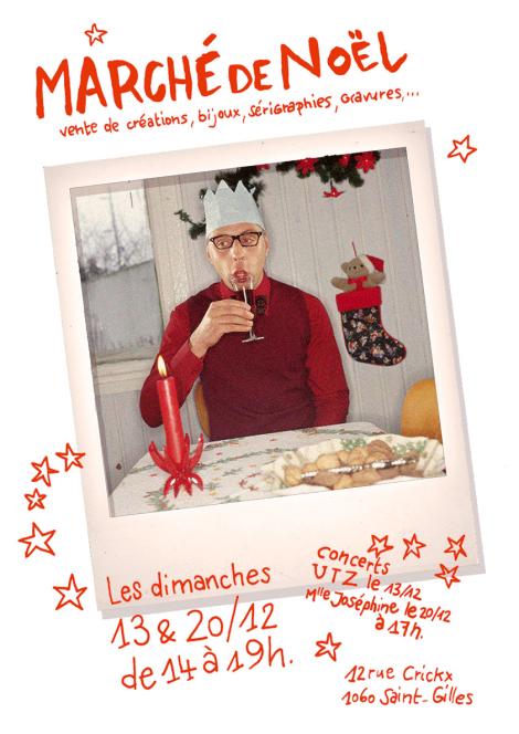 Marché de Noël - Les Dimanche 13 et 20 décembre, de 14 à 19h, au 12 Rue Crickx à St-Gilles